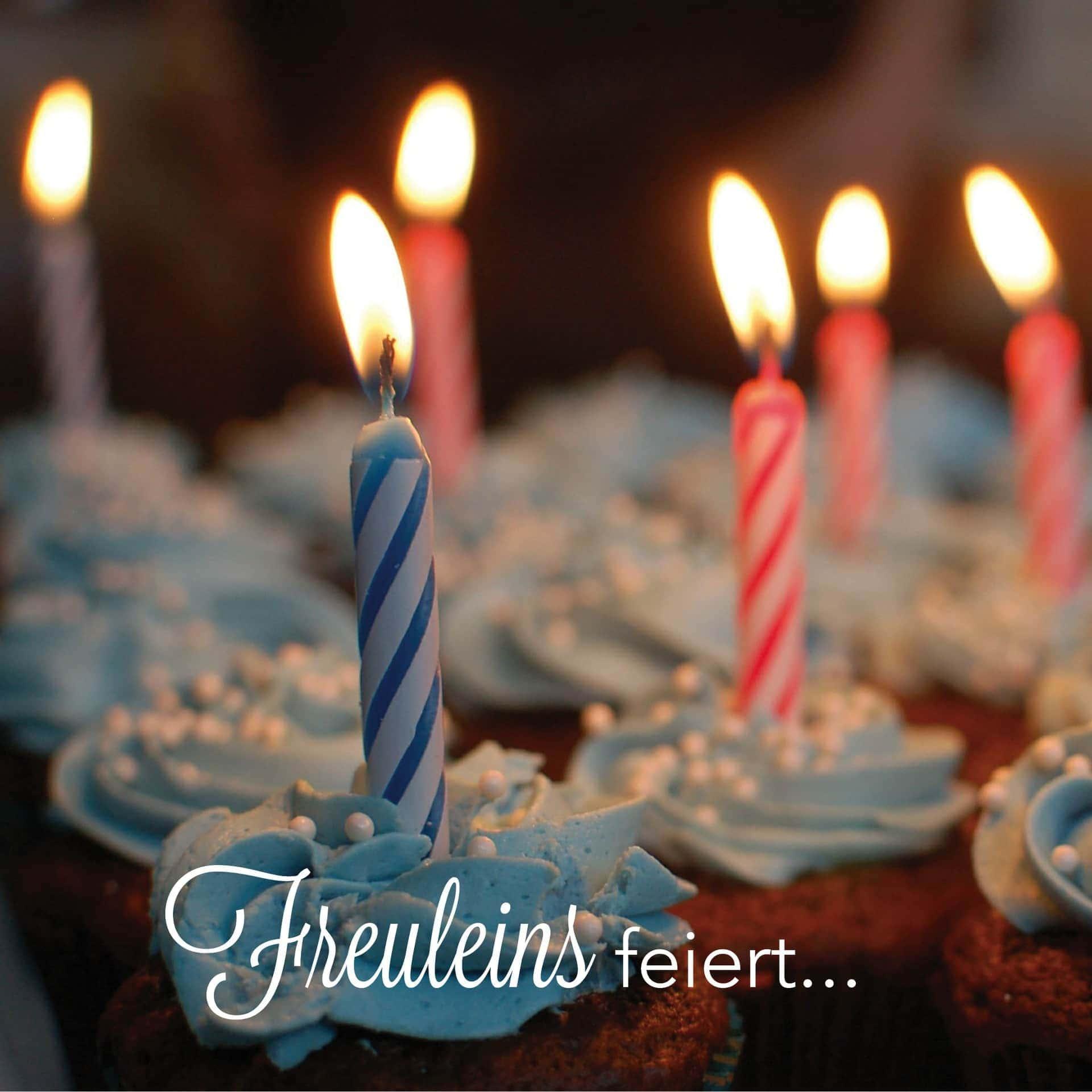 Geburtstag bei Freuleins